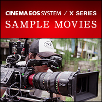 CINEMA EOS SYSTEM / X SERIES SAMPLE MOVIES