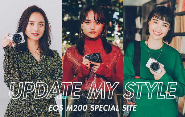 UPDATE MY STYLE EOS M200 SPECIAL SITE